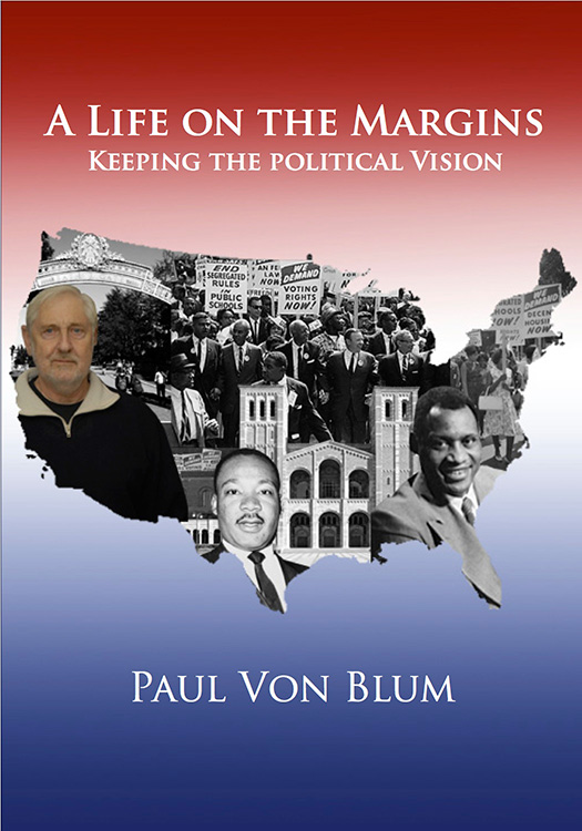 A Life On The Margins: Keeping The Political Vision